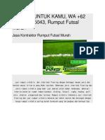 SPESIAL UNTUK KAMU, WA +62 821-8620-5043, Rumput Futsal Murah