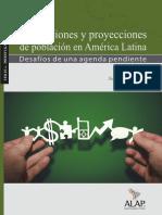 Estimaciones y Proyecciones de Población en América Latina Desafíos de Una Agenda Pendiente