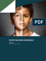 Existe racismo no Brasil?