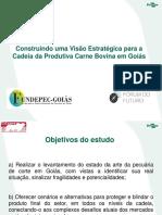 Estado da Arte da pecuária em Goiás - Integração do projeto Fórum do Futuro/Fundepec-GO com o Projeto Biomas Tropicais