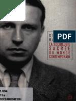 Bataille - La sociologie sacrée du monde contemporain.pdf