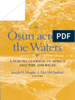 Joseph M. Murphy, Mei-Mei Sanford - Osun Across the Waters                            _ A Yoruba Goddess in (2001).pdf