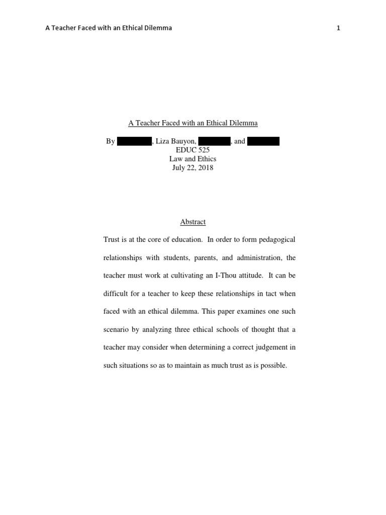 educ 525 ethics a teacher faced with an ethical dilemma | English As