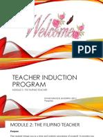 Teacher Induction Program (Module 2- The Filipino Teacher)