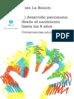 El Desarrollo Psicomotor Desde El Nacimiento Hasta Los 6a J.L. Boulch 1995