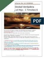 La Deidad Verdadera - El Padre y El Hijo - 1 Timoteo 6