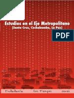 Estudios en El Eje Metropolitano