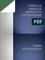 Teoriile și modelele geopoliticii contemprane-.ppt
