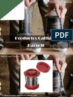 Miguel Ángel Marcano - Productos Cafflano, Parte II
