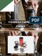 Miguel Ángel Marcano - Productos Cafflano, Parte I