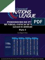 Luis Miguel Urbina - Periodismo de Fútbol Mundial, Concacaf Nations League2019-20, Parte I