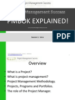 Project Management Success - PMBOK Explained - Session 1 Intro