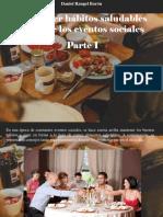 Daniel Rangel Barón - Mantener Hábitos Saludables Durante Los Eventos Sociales, Parte I