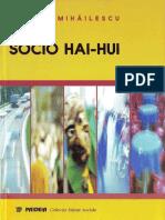 Vintila Mihailescu - Socio hai-hui. O altă sociologie a tranziţiei (2000, Paideia).pdf