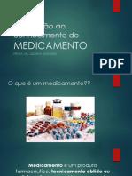 Introdução Ao Conhecimento Do MEDICAMENTO