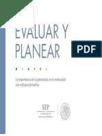 SEP (2018)Evaluar y planear.
