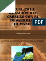 Atahualpa Fernández Arbulu - ¿Cuál Es La Relación Del Caballo Con El Desarrollo Humano