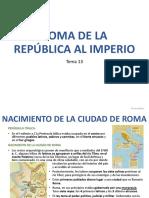 Tema 13 ROMA DE LA REPÚBLICA AL IMPERIO_Sociales_1 ESo