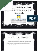 Multi-Threaded Server Client Chat Model