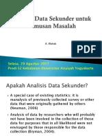Analisis Data Sekunder Untuk Rumusan Masalah - August 2017