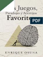 Mis juegos, paradojas y acertijos Favoritos - Enrique Osuna.pdf