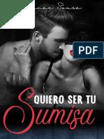 Quiero ser tu sumisa- Danae Sousa.pdf