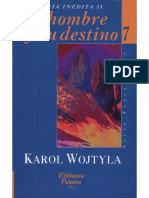 WOJTYLA, K., El Hombre y su destino, Madrid, 4°ed., 2005