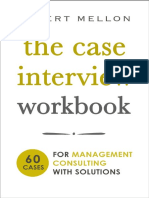 Robert Mellon - The Case Interview Workbook_ 60 Case Questions for Management Consulting with Solutions (2018, STC Press).pdf