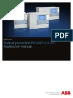 1MRK505302-UEN B en Application Manual Busbar Protection REB670 2.0 IEC