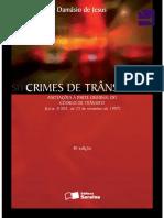 Crimes de Trânsito - Anotações à Parte Criminal Do Código de Trânsito - Damásio de Jesus - 8ª Edição, 2009 - Editora Saraiva