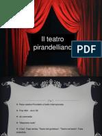 Il teatro pirandelliano