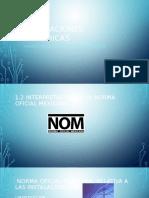 UNIDAD 1 SUBTEMA 1.2 norma NOM 001 SEDE 2018