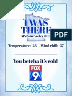 I Was There - Polar Vortex 2019