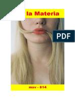 (msv-814) De La Materia