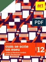 Romana Clasa 12 Pentru Bacalaureat - Cum Se Scrie Un Eseu - Cosmin Borza, Claudiu Turcus