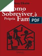 ELKAIM, Mony. Como sobreviver a propria familia.pdf
