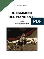 Il Cammino Del Viandante - Parte II - Antropogenesi Di Federico Bellini