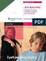 SOS BULLYING Prevenir El Acoso Escolar y Mejorar La Convivencia