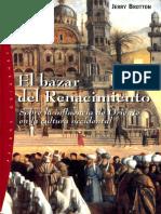 Brotton Jerry. El Bazar del Renacimiento. Sobre la influencia de Oriente en la cultura occidental. (1).pdf