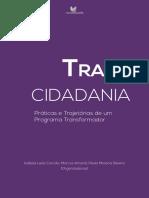Transcidadania Praticas e Trajetorias de Um Programa Transformador