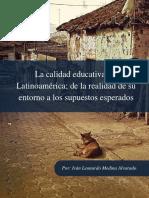 La calidad educativa en Latinoamérica; de la realidad de su entorno a los supuestos esperados