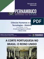 A Corte Portuguesa No Brasil o Reino Unido