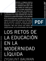 BAUMAN Zygmunt. Los retos de la educacion en la modernidad liquida.pdf