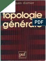 (Mathématiques) Jacques Dixmier - Topologie Générale-PUF (1981)
