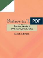 Susan Morgan - Sisters in Time_ Imagining Gender in Nineteenth-Century British Fiction-Oxford University Press, USA (1989)
