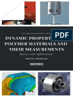 Dynamic properties of polymer materials and their measurements.