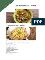 5 Receitas de Noodles Para Todos Os Gostos