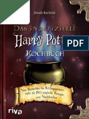 Dinah Bucholz Das Inoffizielle Harry Potter Kochbuch