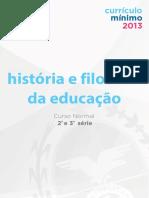 Curriculo Mínimo Magistério - História e Filosofia da Educação