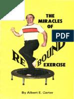 Albert E. Carter-Miracles of Rebound Exercise-Rebound Intl (1979) (2014_09_06 17_06_37 UTC).pdf